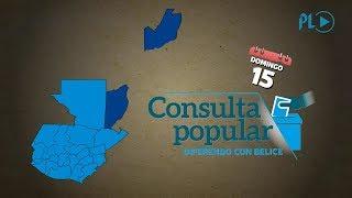 ¿Qué es la Consulta Popular por el diferendo con Belice? | Prensa Libre