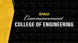 VCU College of Engineering Spring 2021 Degree Recipients
