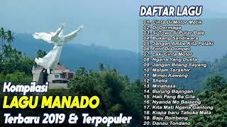 Koleksi LAGU MANADO TERPOPULER & TERBARU 2019 FULL NONSTOP
