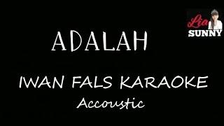 ADALAH || IWAN FALS KARAOKE