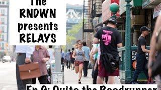 The Rundown: Ep 9: Quita the Roadrunner