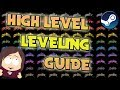 High Level Steam Leveling Guide