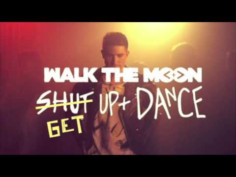 Get Up and Dance (Shut Up and Dance Clean)