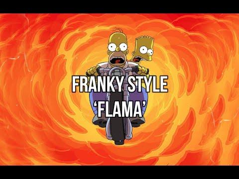 Franky Style - FLAMA LETRA