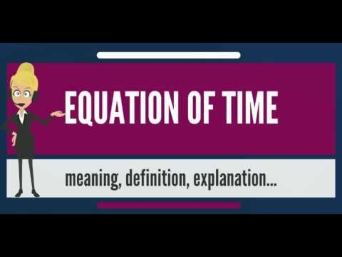 What is EQUATION OF TIME? What does EQUATION OF TIME mean? EQUATION OF TIME meaning & explanation