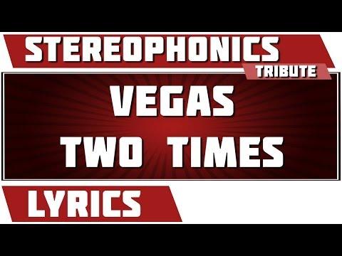 Vegas Two Times - Stereophonics tribute - Lyrics