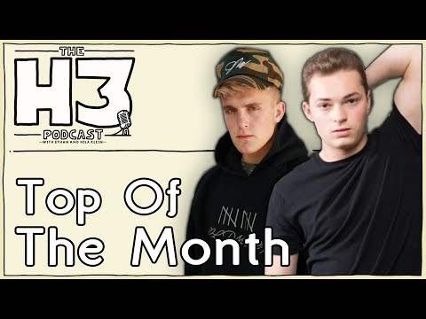 H3 Podcast #10 - Talking About Jake Paul, Lance Stewart, Jerry Seinfeld (Top Of The Month)