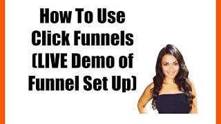 How To Use Click Funnels | Live Demo of Funnel Set Up