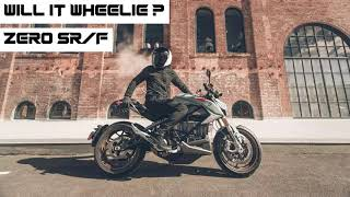 Will It Wheelie : Zero SR/F