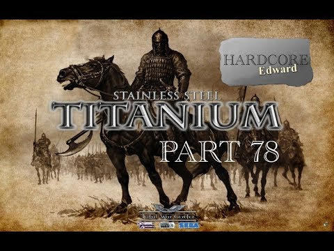 Medieval 2: Total War Titanium PC Gameplay / Let's Play Part 78 HD 1080p DD Dolby Digital