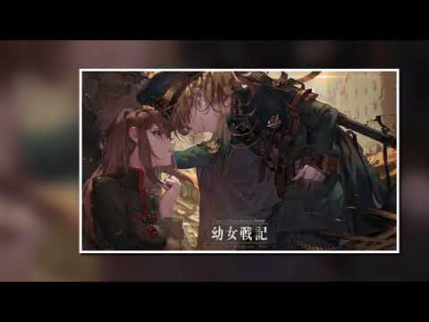 Youjo Senki- Trial Of Fire