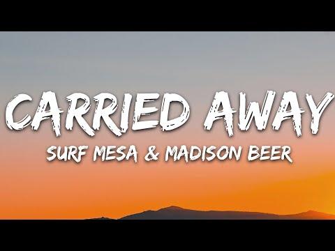 Surf Mesa Madison Beer - Carried Away