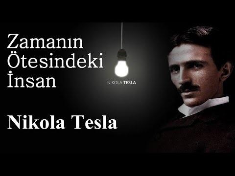 Zamanın Ötesindeki İnsan - Nikola Tesla