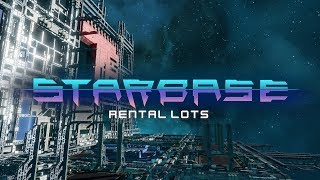 Starbase - Rental Lots Feature Video