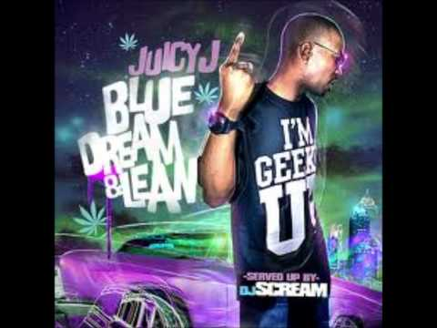 Juicy J - Geeked Up Off Them Bars [ Blue Dream & Lean Mixtape ]