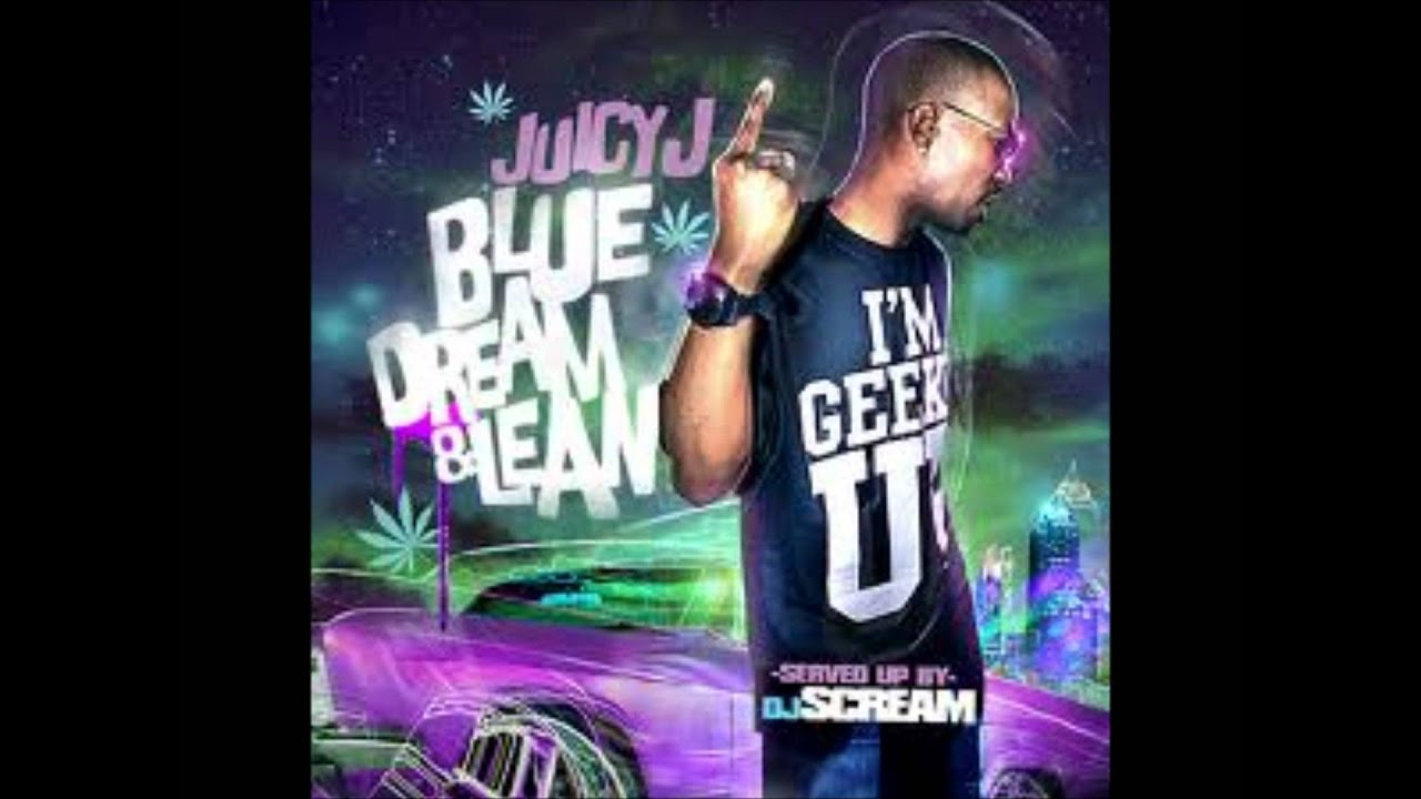 juicy-j-geeked-up-off-them-bars-blue-dream-lean-mixtape-smokinchiva