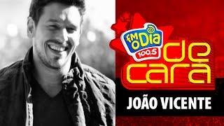 FM O Dia De Cara com João Vicente