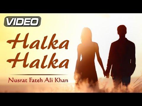 HALKA HALKA Suroor Hai Original Video Song by Nusrat Fateh Ali Khan | Romantic Love Song