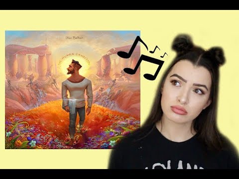 THE HUMAN CONDITION  JON BELLION ALBUM REACTION