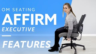 Office Master Seating <b>Affirm</b> Ergonomic Office Chair Features