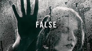 """False"" - Storytelling Type Beat 
