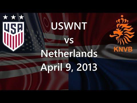 USWNT vs Netherlands April 9, 2013