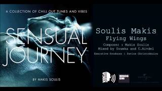 Makis Soulis - Flying Wings - Official Audio Release