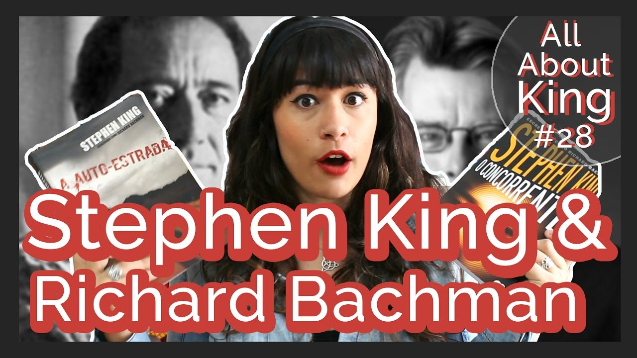 Stephen King & Richard Bachman + O Concorrente E A Autoestrada {aak  #28}all About That Book