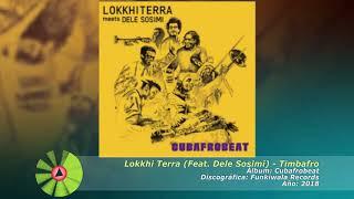 (2018) Lokkhi Terra (Feat. Dele Sosimi) - Timbafro