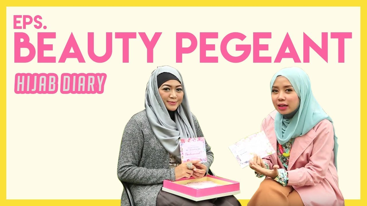 Hijab Diary Inspirasi Hijabers Eps Muslimah Beauty Pegeant With