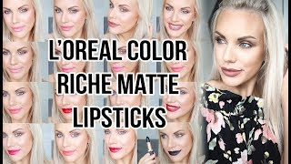 L'OREAL COLOR RICHE MATTE ADDICTION LIPSTICK REVIEW AND SWATCHES