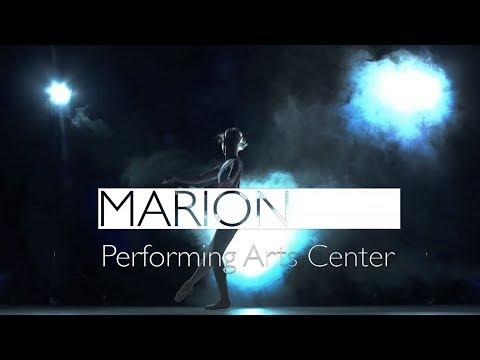 Marion Performing Arts Center Case Study