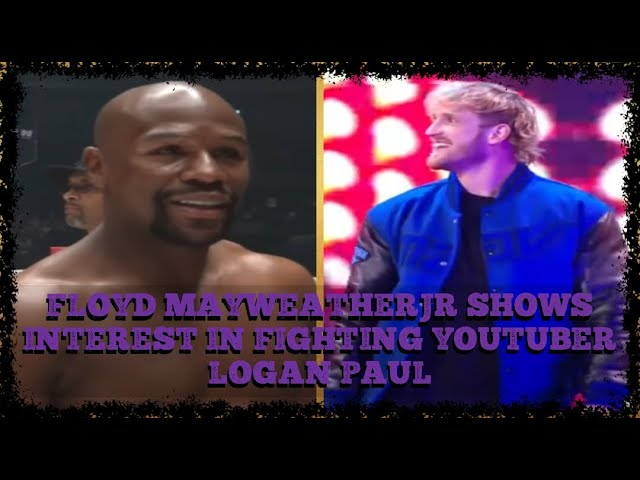 Is Floyd Mayweather Jr wants to FIGHT Youtuber Logan Paul? or Manny PACQUIAO? in 2021?