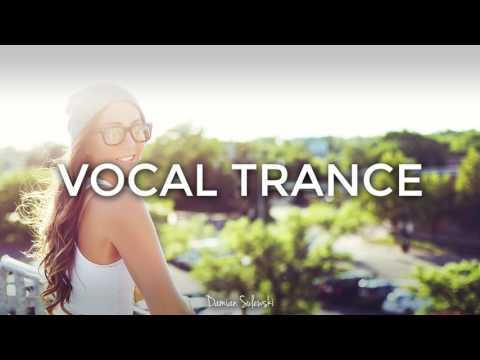 ♫ Amazing Emotional Vocal Trance Mix 2017 ♫ | 84