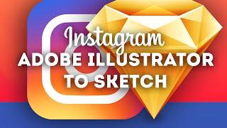 New Instagram Logo from Adobe Illustrator To Sketch! • Sketch 3 Tutorial & Design Workflow