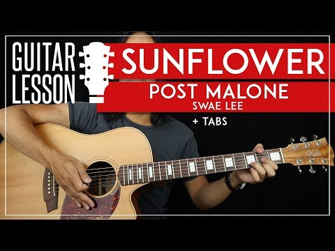 Sunflower Guitar Tutorial 🌻 Post Malone & Swae Lee Guitar Lesson 🎸|No Capo + Easy Chords + TAB|