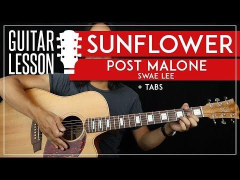sunflower-guitar-tutorial-🌻-post-malone-&-swae-lee-guitar-lesson-🎸 no-capo-+-easy-chords-+-tab 