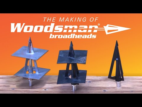 Woodsman Broadhead and How It's Made