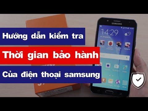 Hướng dẫn kiểm tra thời hạn bảo hành trên điện thoại Samsung