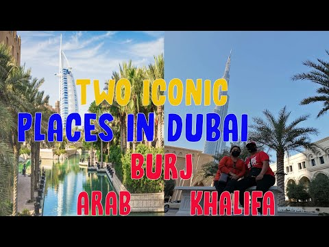 ICONIC PLACES IN DUBAI / BURJ OF ARAB / BURJ KHALIFA