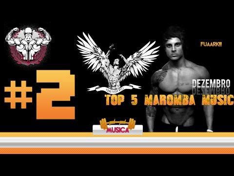 TOP 05 MUSICAS MAROMBA #2 - CORPO BLINDADO