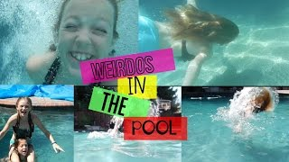 WEIRDOS IN A POOL
