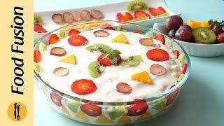 Yogurt Fruit Delight Recipe By Food Fusion (Ramzan Special Recipe)