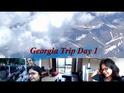Travel Vlog : Georgia Trip Day 1 ||  Indian family Vlog 2018 || Indian Vlogger