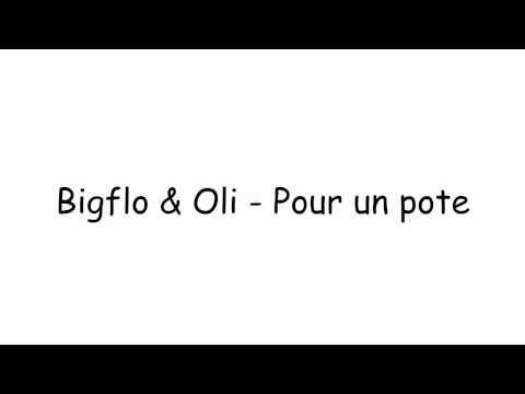 Paroles Bigflo & Oli - Pour un pote ft. Jean Dujardin