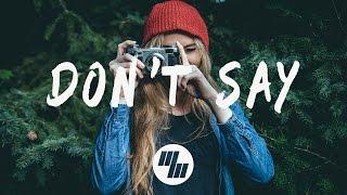 The Chainsmokers - Don't Say  Lyrics / Lyric Video  Ft. Emily Warren