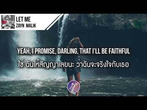 แปลเพลง Let Me - ZAYN