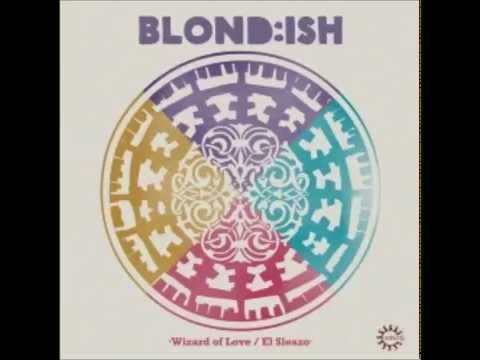 Blond:ish, Shawni - Wizard of Love (Original Mix)