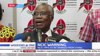 NCIC Commission warns on taking a decisive against leaders inciting Kenyans to violence