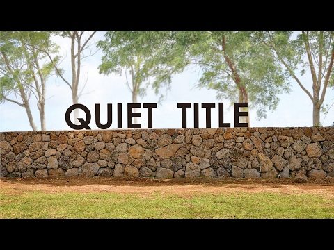 INSIGHTS ON PBS HAWAI'I: Quiet Title